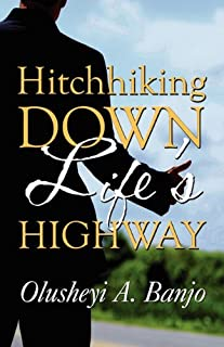 Hitchhiking Down Life's Highway