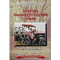 Atatürk Orman Ciftligi'nin Tarihi
