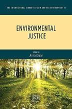 Environmental Justice (International Library of Law and the Environment) (The International Library of Law and the Environment)