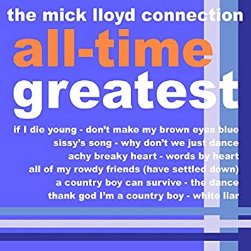 The Mick Lloyd Connection's All Time Greatest, Volume 3
