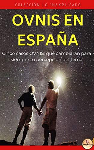 Ovnis en España (Lo Inexplicado nº 2) eBook: Bugari, Cesar Augusto ...
