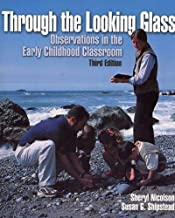 Through the Looking Glass: Observations in the Early Childhood Classroom