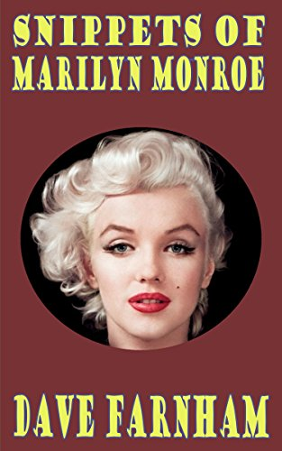 Snippets of Marilyn Monroe (English Edition)