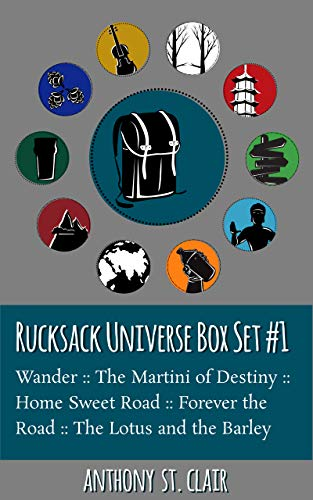 Rucksack Universe Box Set #1: Includes Wander, The Martini of Destiny, Home Sweet Road, Forever the Road, and The Lotus and the Barley (English Edition)