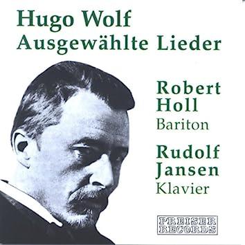 Hugo Wolf - Ausgewählte Lieder