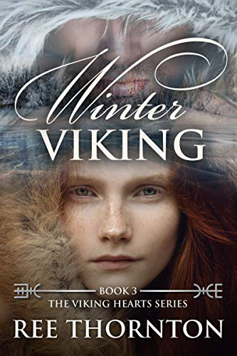 Winter Viking (The Viking Hearts Series Book 3) by [Ree Thornton]