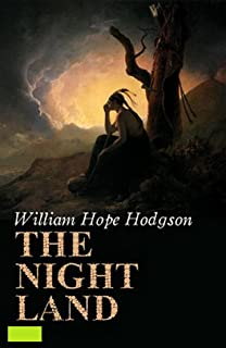 The Night Land: Annotated