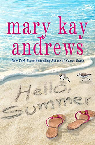 Compare Textbook Prices for Hello, Summer  ISBN 9781250256928 by Andrews, Mary Kay