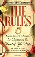 The Rules?: Time-Tested Secrets for Capturing the Heart of Mr. Right