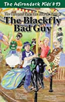 The Carousel Case, The Bicycle Race, & The Black Fly Bad Guy 0982625030 Book Cover