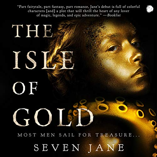 The Isle of Gold Audiobook By Seven Jane cover art