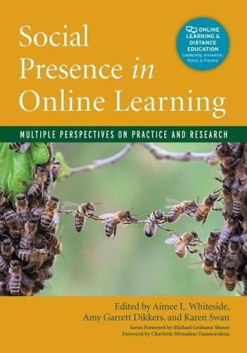 Compare Textbook Prices for Social Presence in Online Learning: Multiple Perspectives on Practice and Research Online Learning and Distance Education  ISBN 9781620365090 by Whiteside, Aimee L.,Garrett Dikkers, Amy,Swan, Karen,Gunawardena, Charlotte Nirmalani