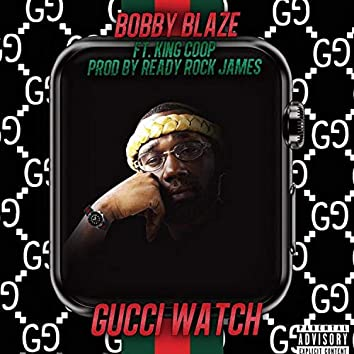 Gucci Watch (feat. King Coop)