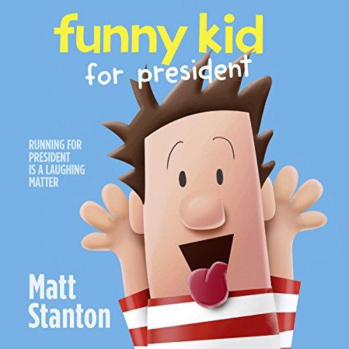 Funny Kid for President audiobook cover art