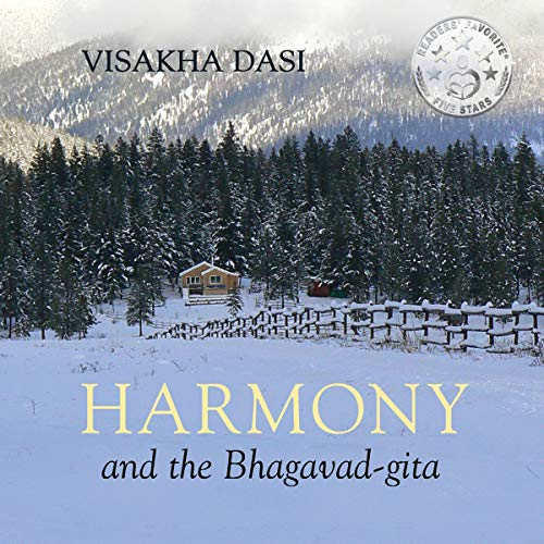 Harmony and the Bhagavad-gita: Lessons from a Life-Changing Move to the Wilderness audiobook cover art