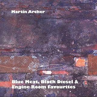 Blue Meat, Black Diesel & Engine Room Favourites