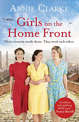 Girls on the Home Front: An inspiring wartime story of friendship and courage (Factory Girls, Band 1)