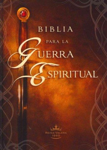 Biblia Para La Guerra Espiritual / Spiritual Warfare Bible (Spanish) Reina-Valera 1960 Biblia Para La Guerra Espiritual / Spiritual Warfare Bible