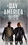 The Day America Died! Frozen Apocalypse: Post-Apocalyptic Survival – After the EMP
