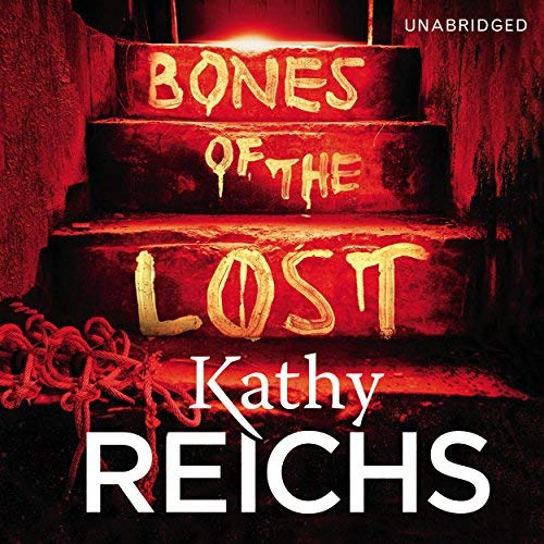 [(Bones of the Lost)] [Author: Kathy Reichs] published on (August, 2013)