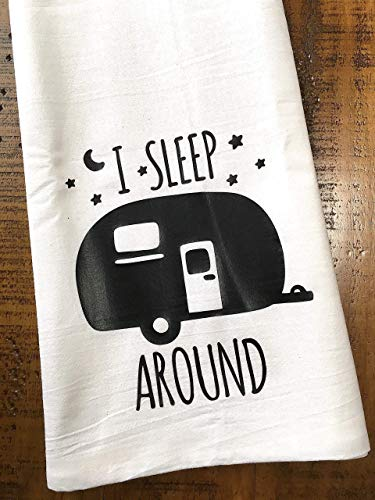 Funny Camper RV Towel I Sleep Around Kitchen Towel