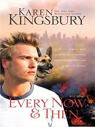Every Now and Then (Thorndike Christian Romance) by Karen Kingsbury (2008-10-01)