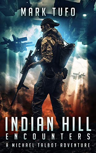Indian Hill 1: Encounters: A Michael Talbot Adventure by [Mark Tufo]