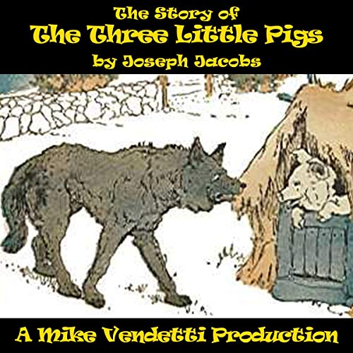 The Story of the Three Little Pigs audiobook cover art