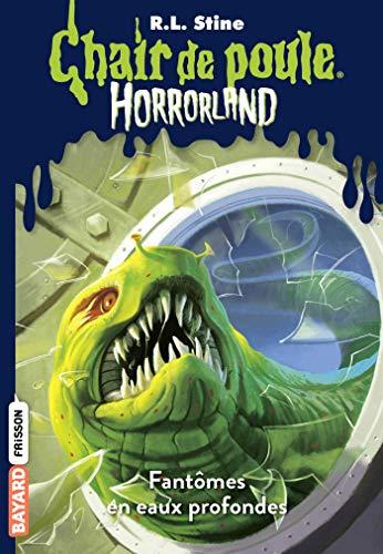 Horrorland, Tome 02: Fantômes en eaux profondes