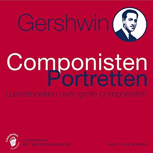 Gershwin - Componisten Portretten Titelbild