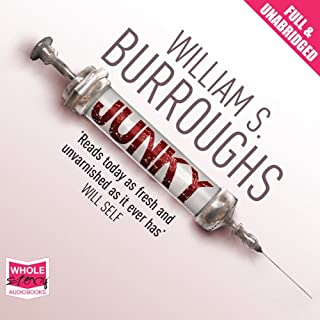 Junky                   By:                                                                                                                                 William S. Burroughs                               Narrated by:                                                                                                                                 Andrew Garman,                                                                                        Mark Nelson,                                                                                        T. Ryder Smith                      Length: 7 hrs and 7 mins     6 ratings     Overall 4.7