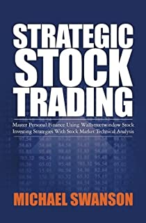 Strategic Stock Trading: Master Personal Finance Using Wallstreetwindow Stock Investing Strategies With Stock Market Technical Analysis (1453666710) | Amazon price tracker / tracking, Amazon price history charts, Amazon price watches, Amazon price drop alerts