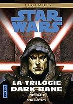 La Trilogie Dark Bane - Intégrale de Drew KARPYSHYN