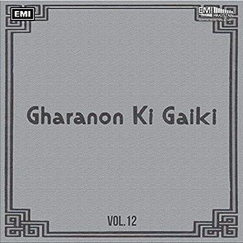 Gharanon Ki Gaiki, Vol. 12