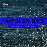 Watch My Back (feat. Doggy Maxx) [Explicit]