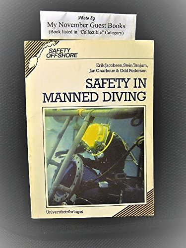 Safety in Manned Diving (Safety Offshore)