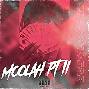 MOOLAH PT. II