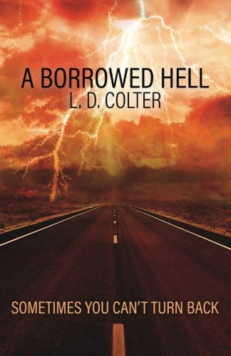 A Borrowed Hell