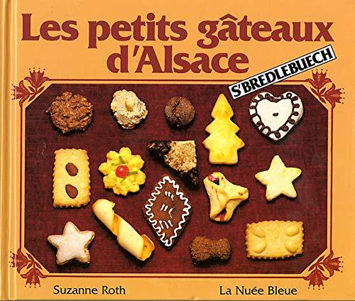 Les petits gâteaux dAlsace : Sbredlebuech