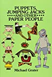 Puppets, Jumping Jacks and Other Paper People...