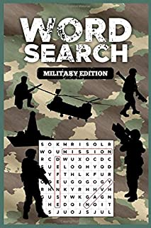 WORD SEARCH MILITARY EDITION: Armed Forces Word Search Puzzle Notebook with Army, Marine Corps, Navy, Air Force, and Coast Guard Terms for US Military War Veterans