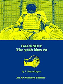 Backside (The 56th Man Book 6) by [J. Clayton Rogers]