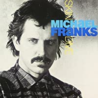 Skin Dive by Michael Franks (2012-05-01)