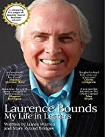 Laurence Bounds - My Life in Letters