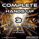 Complete Hands Up Vol. 3 - Construction Kits Sample Pack   WAV + MIDI Files   Download