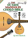 The Octave Mandolin Chord Bible: GDAE Standard Tuning 2,160 Chords (FFHB06) (Fretted Friends)