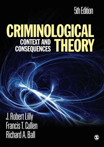 Criminological Theory: Context and Consequences