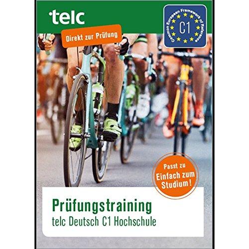 Prüfungstraining: telc Deutsch C1 Hochschule