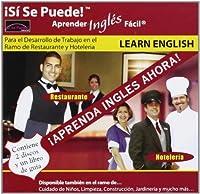 Aprender Inles Facil Restuarante Y Hoteleria by Si Se Puede (2007-01-17)