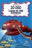 20,000 Leguas de Viaje Submarino: Clasicos Para Ninos (Clasicos Para Ninos / Children's Classics)